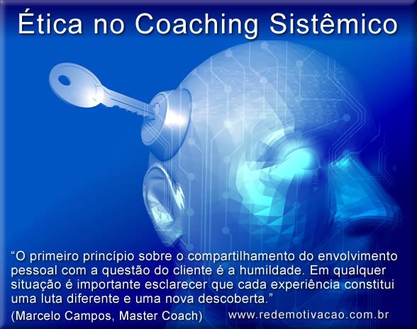 A ética em uma Sessão de Coaching Sistêmico
