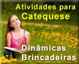 Atividades para Catequese - Dinâmicas para Catequese