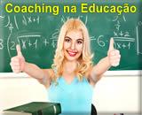 Coaching na Educação - Como resgatar a Liderança do Professor