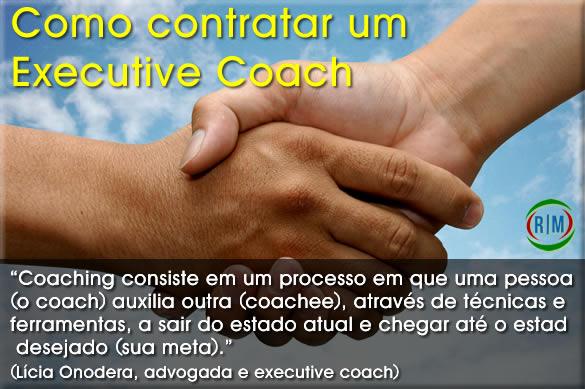 como contratar um executive coach, dicas e cuidados