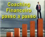 Como é feito o Trabalho de Coaching Financeiro passo a passo