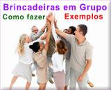Como fazer brincadeiras em Grupo - Dinâmicas e exemplos de atividades