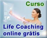 Curso de Life Coaching online Grátis - Coaching de Vida - Apresentação