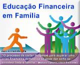 Como conversar sobre Economia e Educação Financeira com a Família