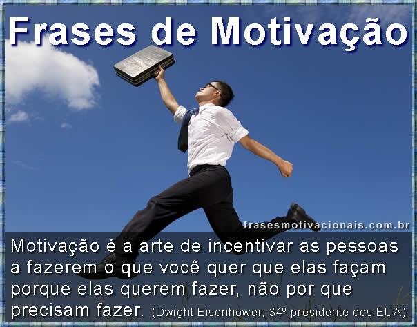 Frases de Motivação, frases motivacionais