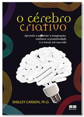 comprar o livro o cérebro criativo, Dra. Shelly Carson