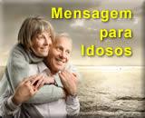 Mensagens para Idosos - 01 de outubro Dia do Idoso