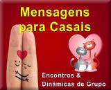 Mensagens para Casais, encontros e motivação