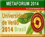Metaforum 2014 - Metaforum Internacional no Brasil - CURSOS
