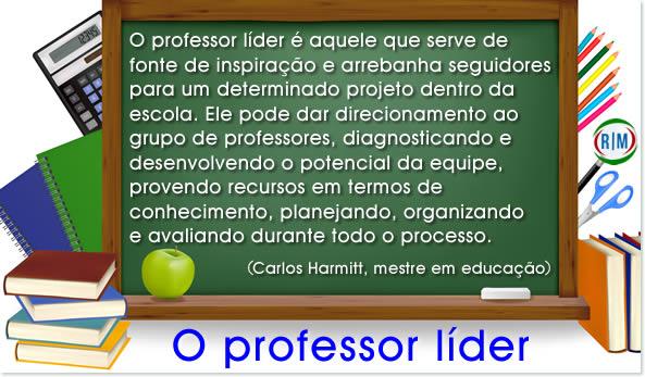 o que é o professor líder, liderança na escola e na sala de aula