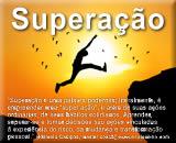 O que é Superação - 11 ações de Empoderamento - Empowerment