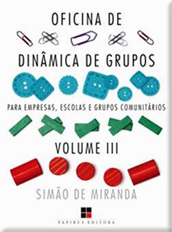 Oficina de Dinâmica de Grupos para Empresas, Escolas e Grupos Comunitários