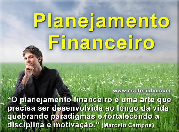 Planejamento Financeiro - Disciplina e Motivação