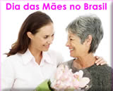 o dia das mães no Brasil e no mundo