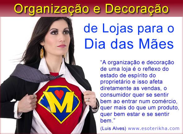 Como organizar a Loja para o Dia das M u00e3es Atrair Clientes # Decoração Para Loja Dia Das Mães
