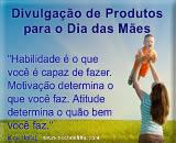 como fazer a divulgação de produtos e o comércio para o dia das mães