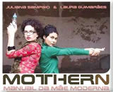 Livro Mothern, o Manual da Mãe Moderna