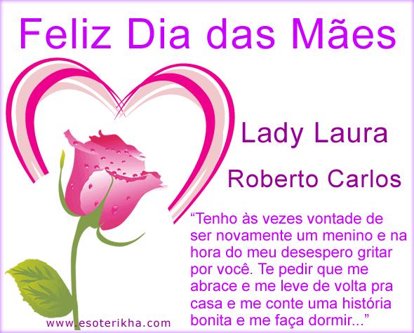 mensagem de dia das mães de Roberto Carlos