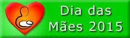 Especial Dia das Mães 2015, domingo 10 de maio