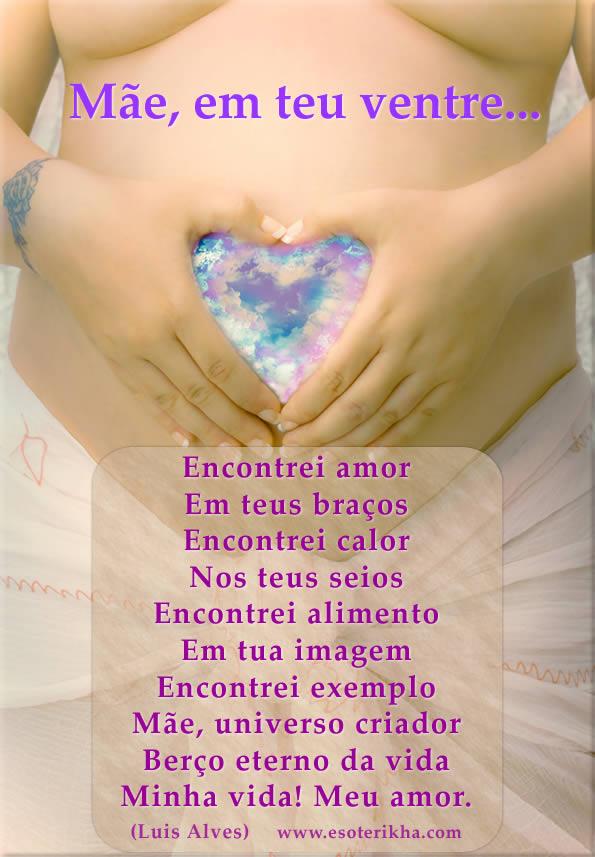Poesia para mães, em teu ventre