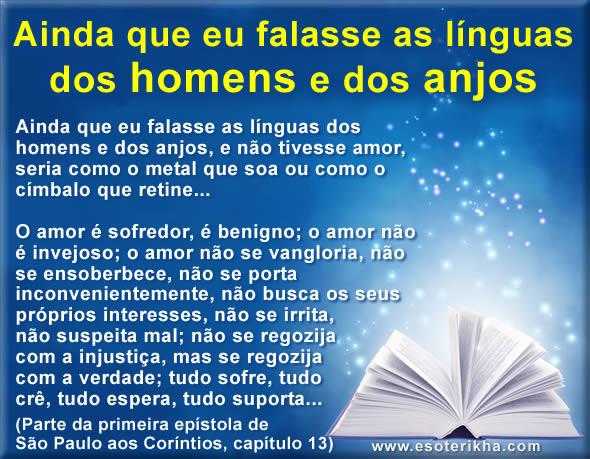 Ainda que eu falasse as línguas dos homens e dos Anjos - Coríntios 13