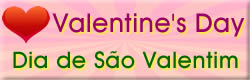 Mensagens dia de São Valentim - Valentine's Day