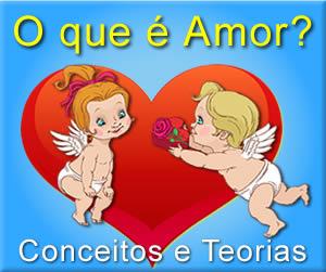 amor, o que é o amor, conceito e teoria