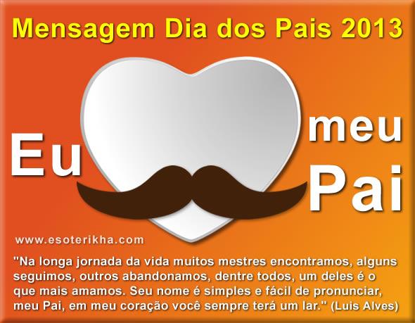 mensagem dia dos pais 2013