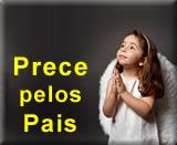 Uma Prece, uma oração, uma homenagem para o Papai