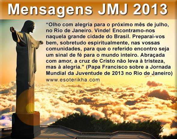 Mensagens Jornada Mundial Da Juventude 2013 Mensagem Jmj