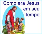 a vida de Jesus em seu tempo