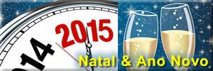 Natal 2014 Ano Novo 2015