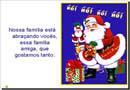 Natal é sinônimo de família unida, essa é uma linda mensagem natalina