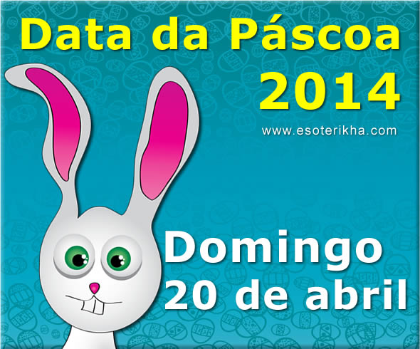 data da páscoa 2014, domingo, 20 de abril