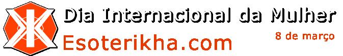 esoterikha.com Dia da Mulher