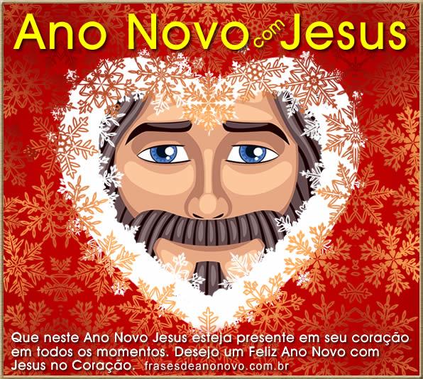 mensagem de ano novo para evangélicos, Jesus no Coração