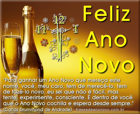 Mensagem De Feliz Ano Novo: Mensagem De Feliz Ano Novo De Carlos Drummond De Andrade