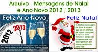 Mensagem de Ano Novo 2013 - Mensagem de Natal 2012 - Seleção com nossas imagens de Feliz 2013