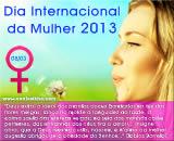 mensagem dia da mulher 2013, sexta feira 8 de março