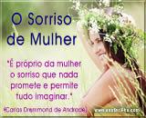Mensagem: As mulheres são fantásticas - Carlos Drummond de Andrade