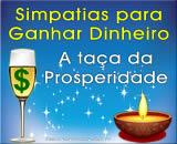 Simpatias para ganhar Dinheiro - a Taça da Prosperidade